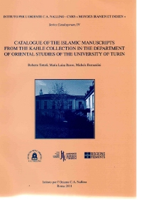 Catalogue of the Islamic Manuscripts from the Kahle Collection in the Department of Oriental Studies of the University of Turin